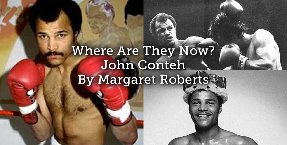 Where are they now? – John Conteh