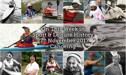 On This Week in Sport History ~ Canoeing