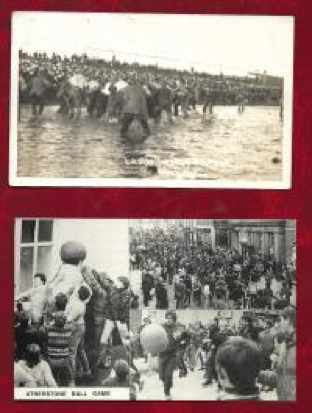 Postcards depicting a bank holiday traditional football games in Atherstone + Workington. Various versions of which have been played around the country with the origins in many cases lost in the mists of time.