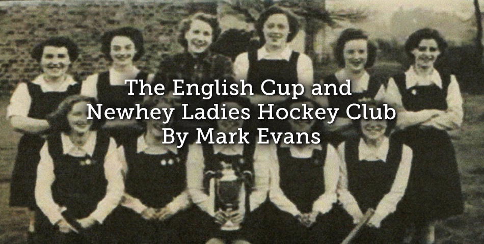 The English Cup and Newhey Ladies Hockey Club