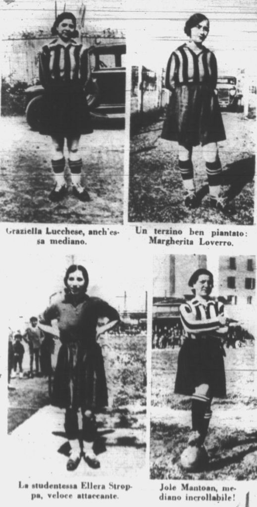 Four members of GFC. The captions say: Graziella Lucchese, midfielder too; sturdy full-back: Margherita Loverro; The student Ellera Stroppa, fast striker; Jole Mantoan, steady midfielder. Source: Il Calcio Illustrato, 26/07/1933, p. 7.