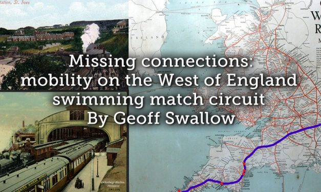 Missing connections: mobility on the West of England swimming match circuit