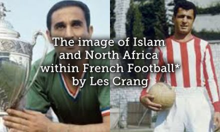 The image of Islam and North Africa within French Football