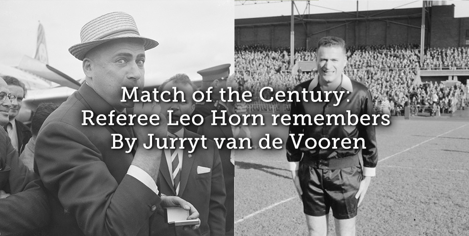 Match of the Century: Referee Leo Horn remembers