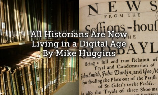 All historians are now living in the digital age