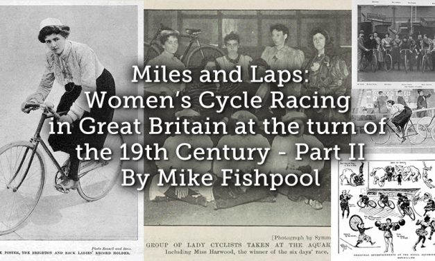 Miles and Laps: Women's Cycle Racing in Great Britain at the turn of the 19th Century – Part II