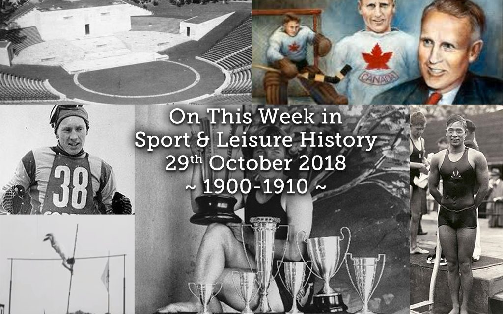 On This Week in Sport History ~ 1900-1910