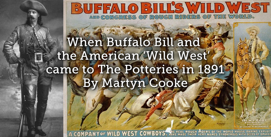 When Buffalo Bill and the American 'Wild West' came to The Potteries in 1891