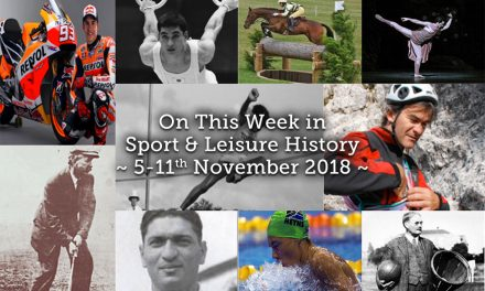 On This Week in Sport & Leisure History ~ 5-11th November 2018