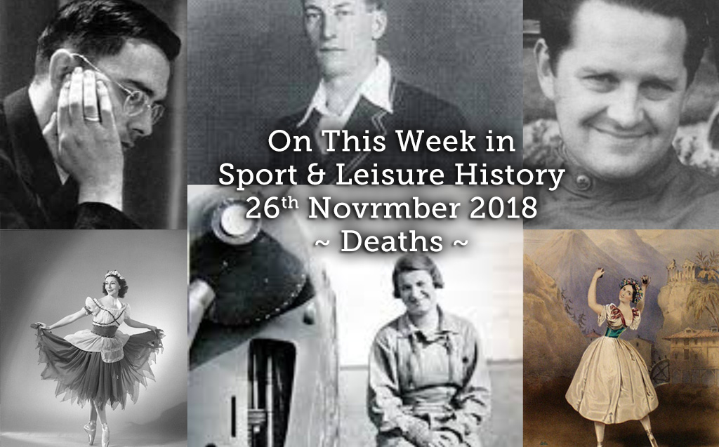 On This Week in Sport & Leisure History ~ Deaths ~