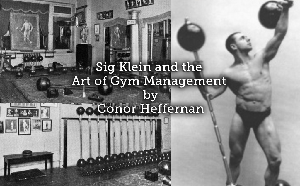 Sig Klein and the Art of Gym Management