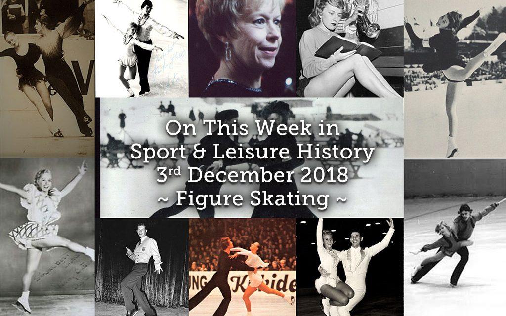 On This Week in Sport History ~ Figure Skating ~
