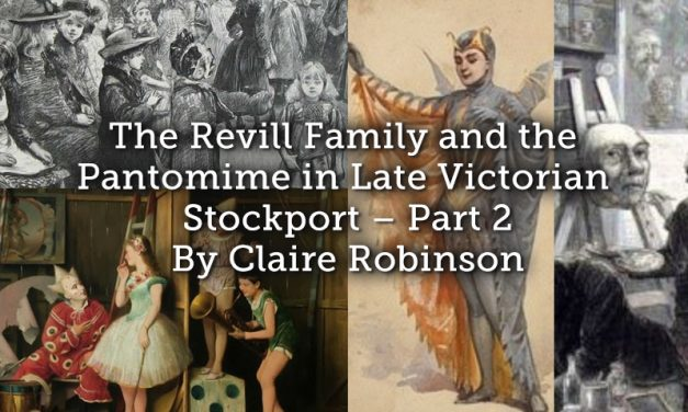 The Revill Family and the Pantomime in Late Victorian Stockport – Part 2