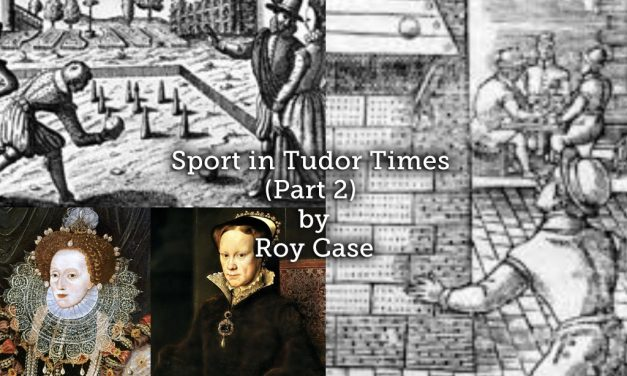 Sport in Tudor Times (Part 2)