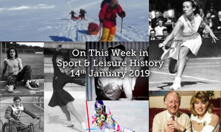 On This Week in Sport and Leisure History ~ 14th-20th January 2019