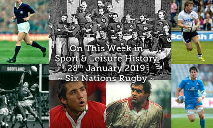 On This Week in Sport History ~ Six Nations Rugby ~
