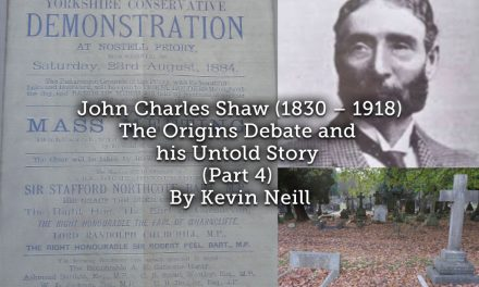 John Charles Shaw (1830 – 1918) The Origins Debate and his Untold Story (Part 4)