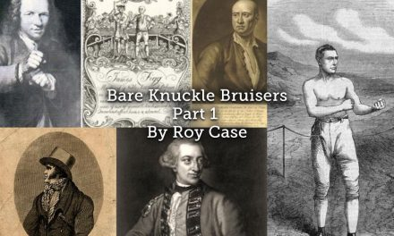 Bare Knuckle Bruisers (Part 1)
