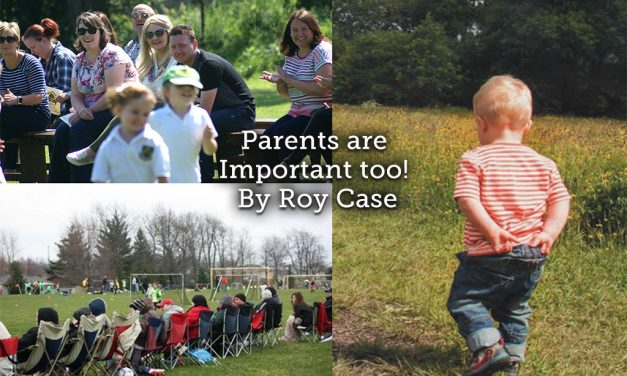 Parents are Important Too!