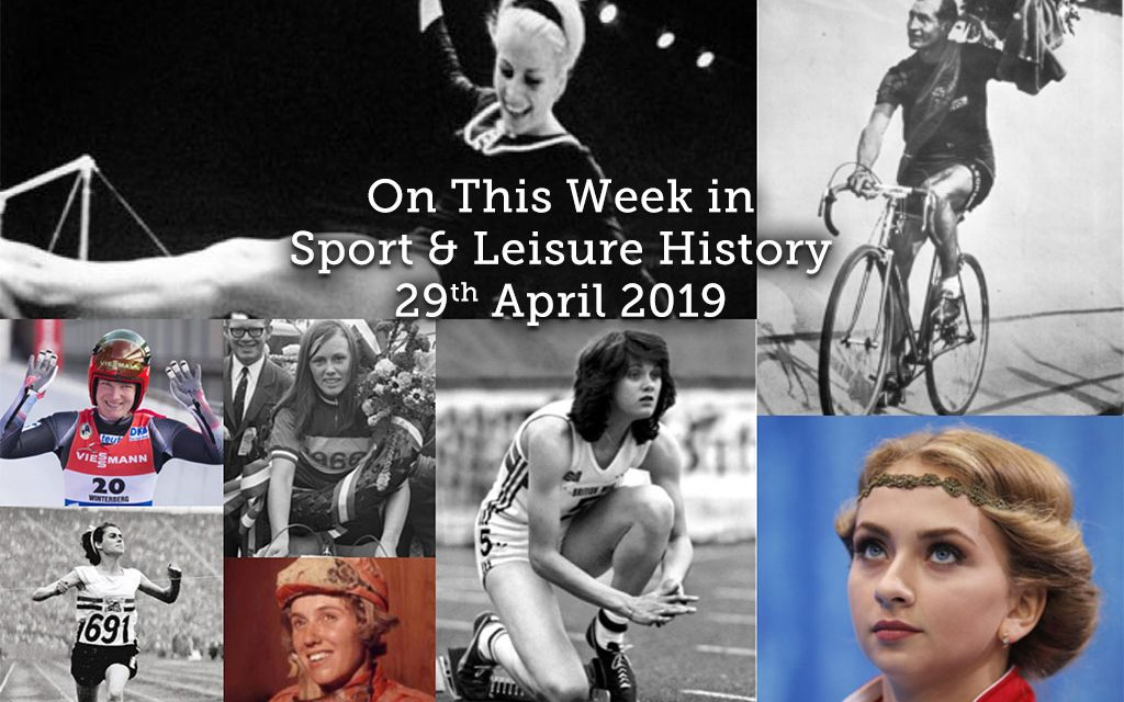 On This Week in Sport & Leisure History <br> 29th April-5th May 2019