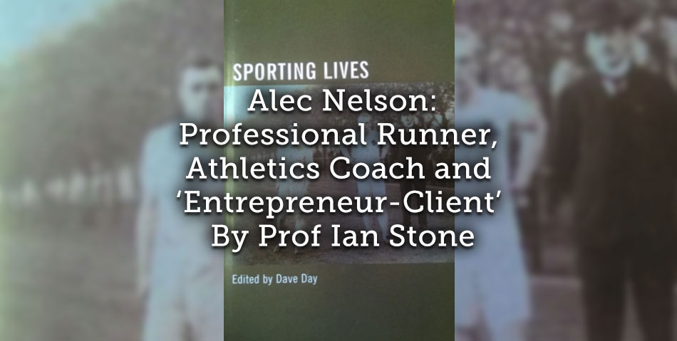 Alec Nelson: <br>Professional Runner, Athletics Coach and 'Entrepreneur-Client'