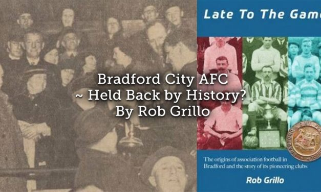Bradford City AFC – Held back by history?