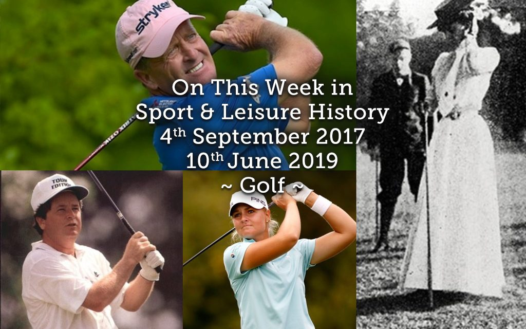 On This Week in Sport & Leisure History 10th-16th June ~ Golf