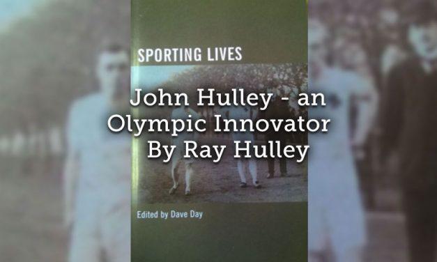 John Hulley<br>An Olympic Innovator