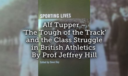Alf Tupper <br> 'The Tough of the Track' and the Class Struggle in British Athletics