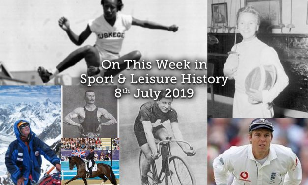 On This Week in sport & Leisure History ~ 8th-14th July 2019