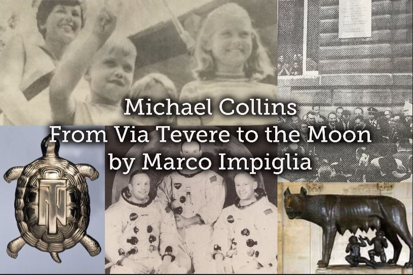 Mike Collins: from Via Tevere to the Moon