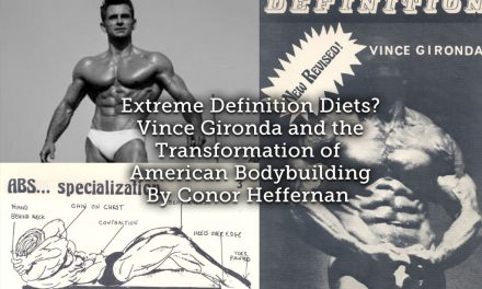 Extreme Definition Diets? Vince Gironda and the Transformation of American Bodybuilding