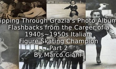 Flipping through Grazia's photo albums: <br>Flashbacks from the career of a 1940s-1950s Italian figure ice skating champion <br> Part 2