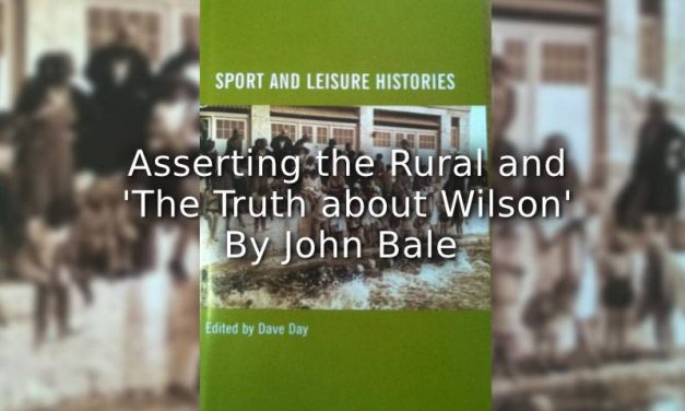 Asserting the Rural and 'The Truth about Wilson'