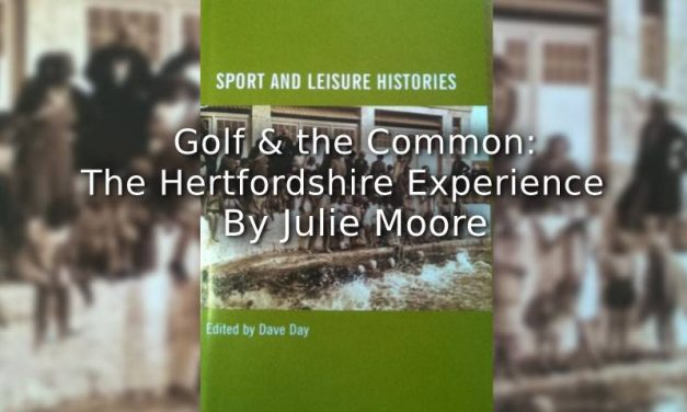 Golf and the Common: <br>The Hertfordshire Experience