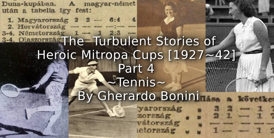 The Turbulent Stories of Heroic Mitropa Cups <br>Part 4 ~ Tennis ~