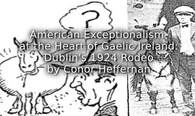 American Exceptionalism at the Heart of Gaelic Ireland: Dublin's 1924 Rodeo