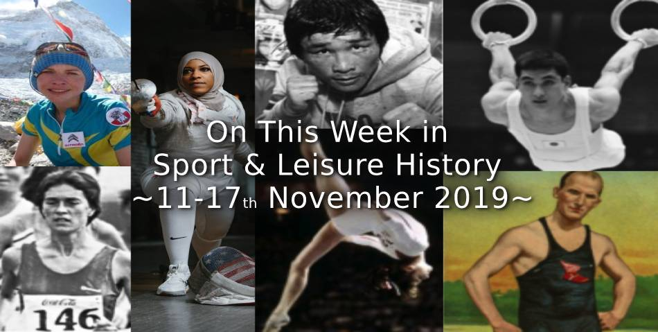 On This Week in Sport & Leisure History ~ 11-17th November 2019 ~