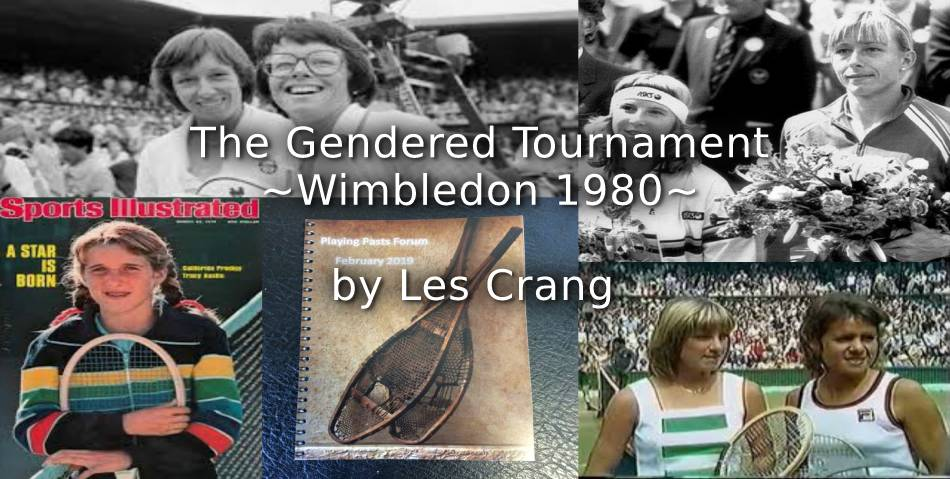 The Gendered Tournament – Wimbledon 1980