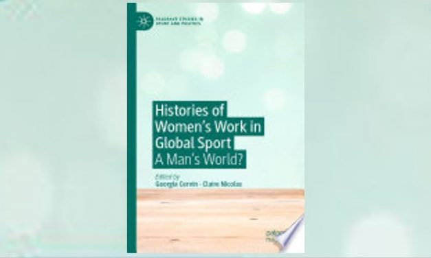 Histories of Women's Work in Global Sport: A Man's World?