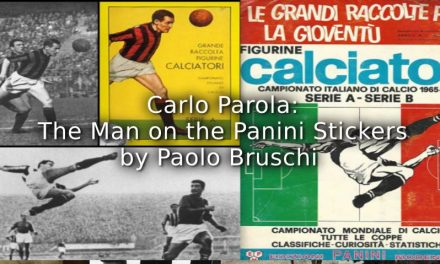 Carlo Parola: The Man on the Panini Stickers