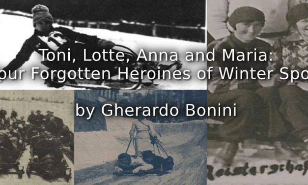 Toni, Lotte, Anna and Maria. <br> Four Forgotten Heroines of Winter Sport.