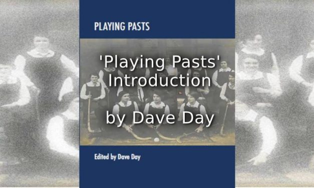 'Playing Pasts' – Introduction