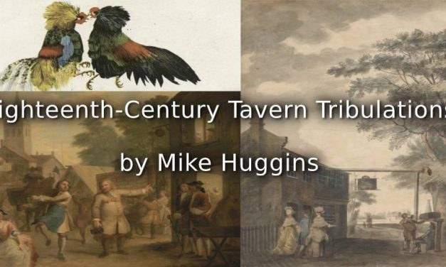 Eighteenth-Century Tavern Tribulations