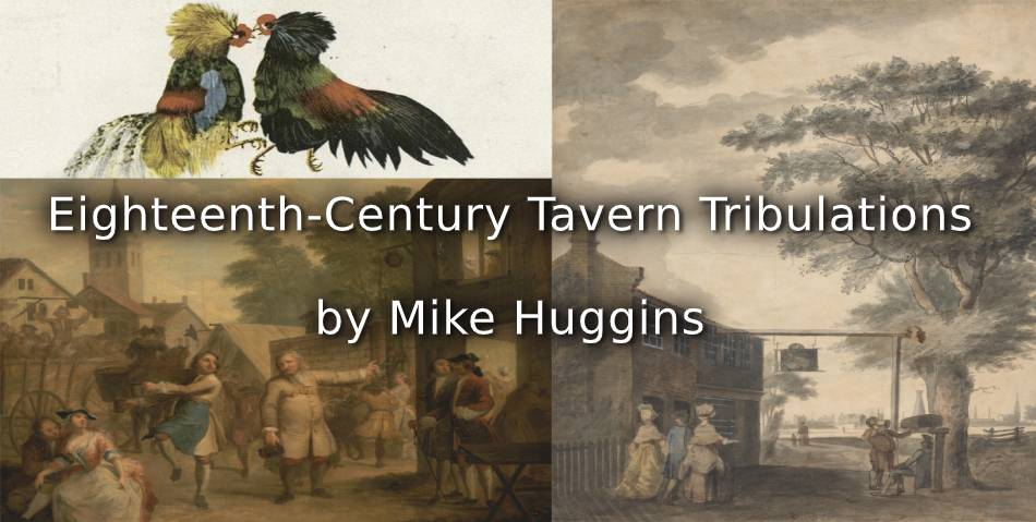 Eighteenth-Century Tavern Tribulations