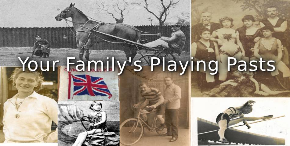 Your Family's Playing Pasts