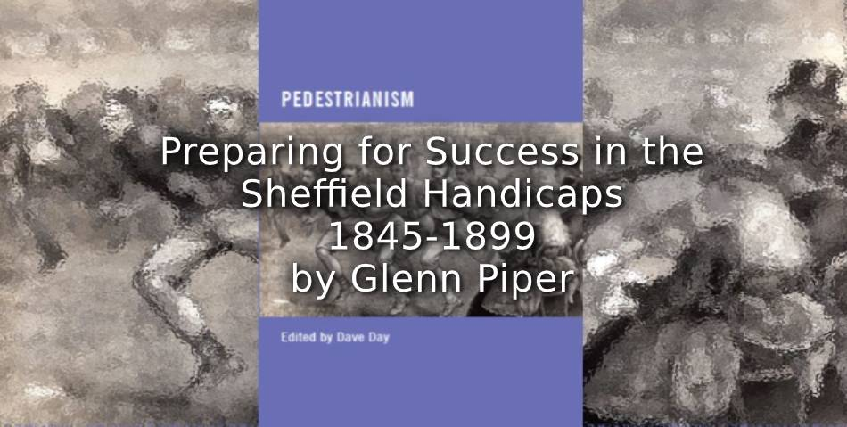 Preparing for Success in the Sheffield Handicaps 1845-1899
