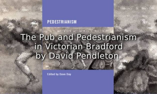The Pub and Pedestrianism in Victorian Bradford