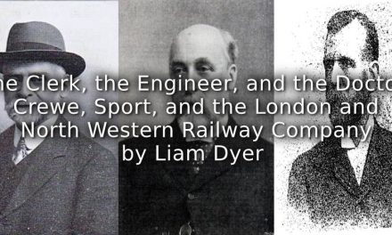The Clerk, the Engineer, and the Doctor: <br>Crewe, Sport, and the London and North Western Railway Company
