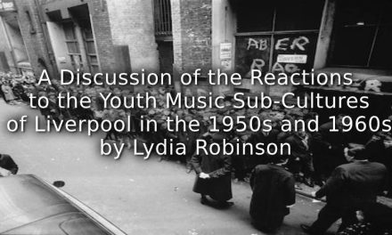 A Discussion of the Reactions to the Youth Music Sub-Cultures of Liverpool in the 1950s and 1960s.